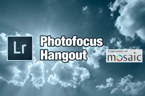 """Lightroom and Photoshop Round Trip Workflow"" hangout"